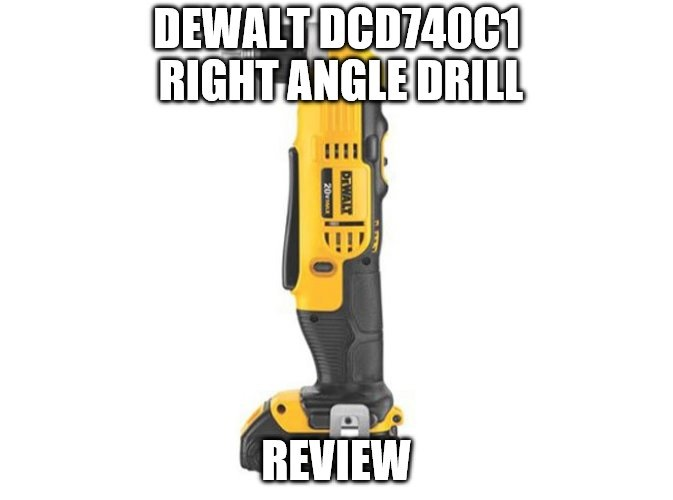 DEWALT DCD740C1 Compact Right Angle Drill Kit Review
