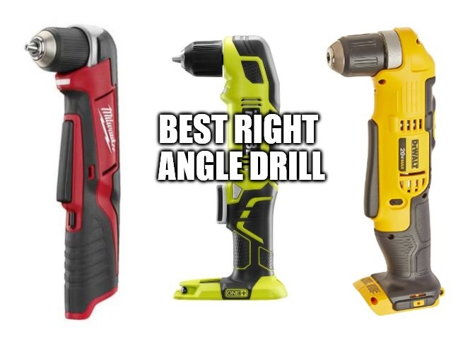 The Best Right Angle Drill of 2018