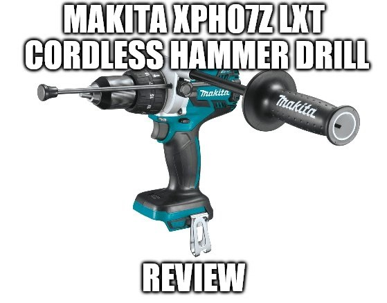 Makita XPH07Z LXT Cordless Hammer Drill Review
