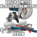 Bosch GCM12SD Dual-Bevel Glide Miter Saw Review